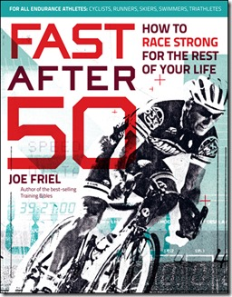 Fast After 50 by Joe Friel
